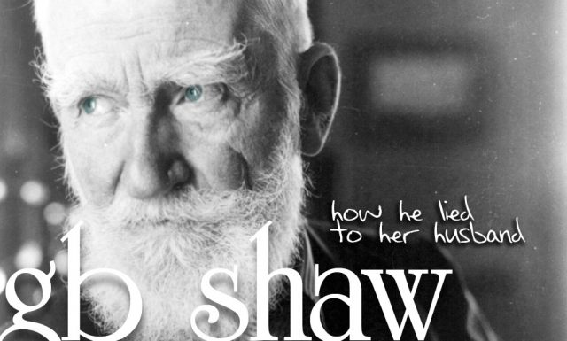 """Shaw's """"How he lied to her husband"""""""