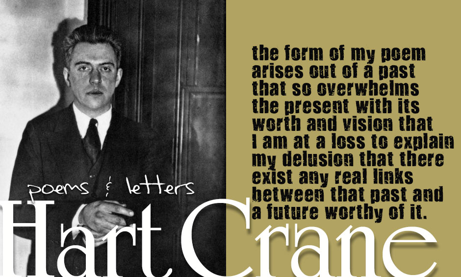 the life and poetry of hart crane A late american romantic in a short, wild, and mostly unhappy life, harold hart crane (1899-1932) became -- hart crane -- a major figure in 20th century american poetry.